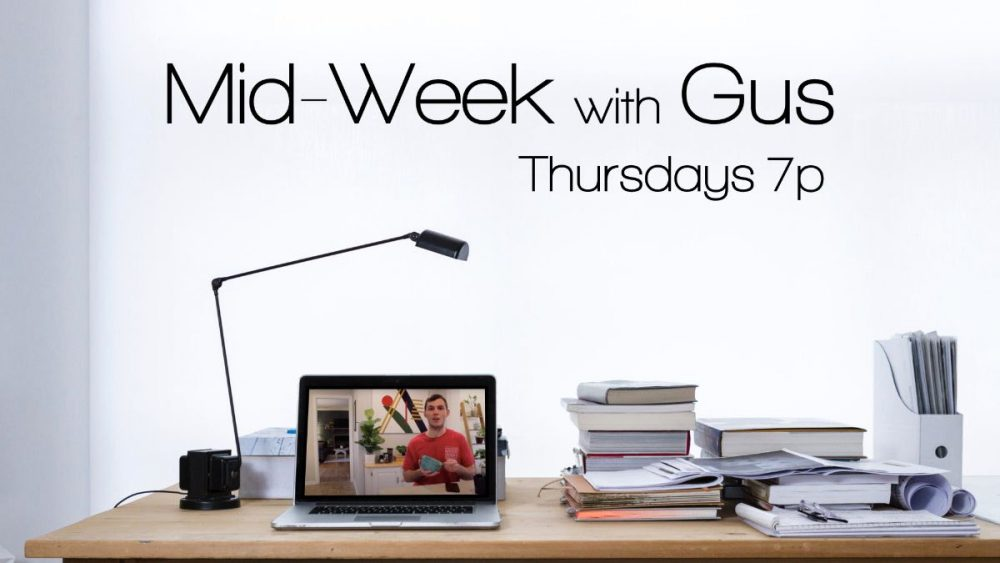 Midweek with Gus