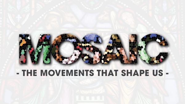 Mosaic - The Movements That Shape Us